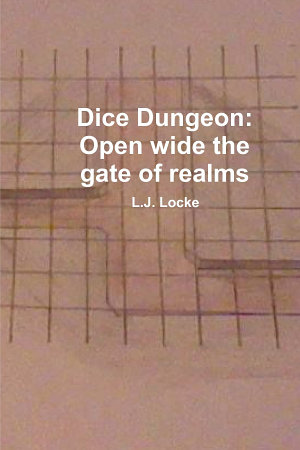 Dice Dungeon  Open wide the gate of realms