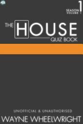 The House Quiz Book Season 1 Volume 1