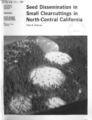 Seed Dissemination in Small Clearcuttings in North central California PDF