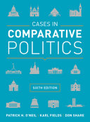 Cases in Comparative Politics  Sixth Edition