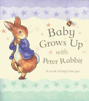 Baby Grows Up With Peter Rabbit PDF