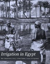 Irrigation in Egypt: By J. Barois, Translated from the French by A.M. Miller