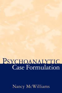 Psychoanalytic Case Formulation