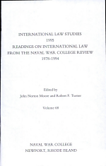 Readings on International Law from the Naval War College Review, 1978-1994
