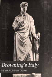 Browning's Italy: A Study of Italian Life and Art in Browning
