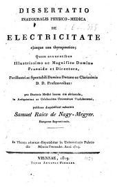 Dissertatio Inauguralis Physico-Medica De Electricitate ejusque usu therapeutico