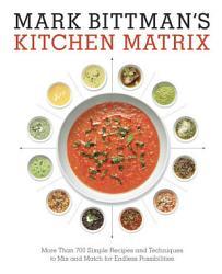 Mark Bittman S Kitchen Matrix Book PDF