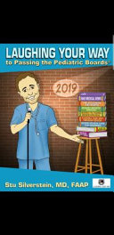 Laughing Your Way to Passing the Pediatric Boards 2019 PDF