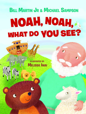 Noah  Noah  What Do You See  PDF