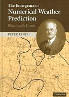 The Emergence of Numerical Weather Prediction  Richardson s Dream PDF