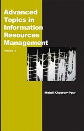Advanced Topics in Information Resources Management, Volume 5