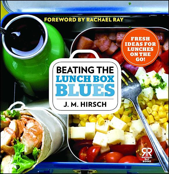 Download Beating the Lunch Box Blues Book