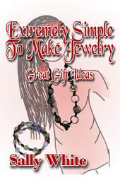 Extremely Simple To Make Jewelry: Great Gift Ideas