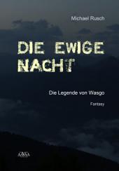 Die ewige Nacht: Die Legende von Wasgo