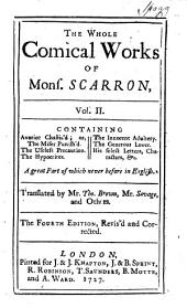 The Whole Comical Works of Mons. Scarron: Volume 2