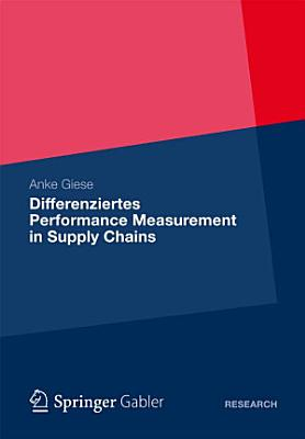 Differenziertes Performance Measurement in Supply Chains PDF