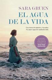 El agua de la vida (Edición mexicana)