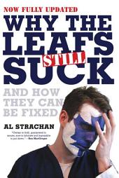 Why The Leafs Still Suck: And How They Can Be Fixed
