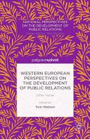 Western European Perspectives on the Development of Public Relations PDF