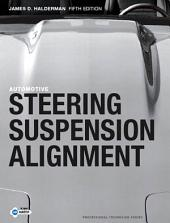 Automotive Steering, Suspension and Alignment: Edition 5