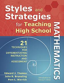 Styles and Strategies for Teaching High School Mathematics PDF