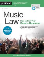 Music Law: How to Run Your Band's Business, Edition 9
