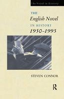 The English Novel in History  1950 1995 PDF