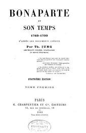 Bonaparte et son temps, 1769-1799: d'après les documents inédits, Volume1