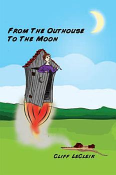 From The Outhouse To The Moon PDF