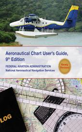 Aeronautical Chart Users Guide: National Aeronautical Navigation Services