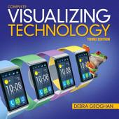 Visualizing Technology Complete: Edition 3