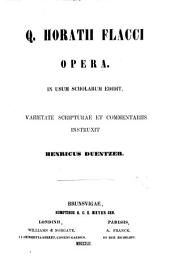 Q. Horatii Flacci opera, ed., comm. instruxit H. Duentzer