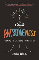 The Secret to Awesomeness