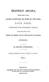 Arcana Coelestia: Volume 1