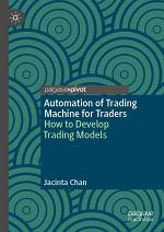 Automation of Trading Machine for Traders