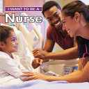 I Want to Be a Nurse PDF