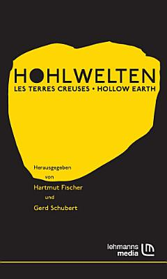 Hohlwelten   Les Terres Creuses   Hollow Earth PDF