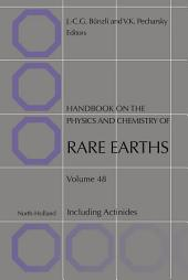 Handbook on the Physics and Chemistry of Rare Earths: Volume 48
