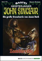 John Sinclair - Folge 1130: Zombieville (1. Teil)