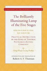 The Brilliantly Illuminating Lamp Of The Five Stages Book PDF