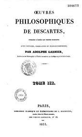 Oeuvres philosophiques de Descartes: Volume3