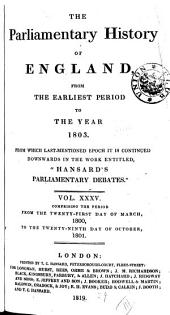 The Parliamentary History of England from the Earliest Period to the Year 1803: Volume 35