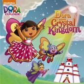 Dora Saves Crystal Kingdom (Dora the Explorer)