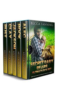 Secret Baby Bears Ultimate Box Set  BBW Bear Shifter Romance Novella Series  PDF