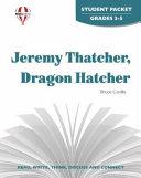 Jeremy Thatcher  Dragon Hatcher Novel Units Student Packet