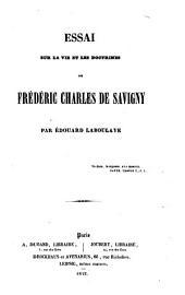 Essai sur la vie et les doctrines de Frédéric Charles de Savigny