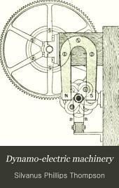 Dynamo-electric Machinery: Volume 1