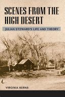 Scenes from the High Desert