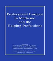 Professional Burnout in Medicine and the Helping Professions PDF