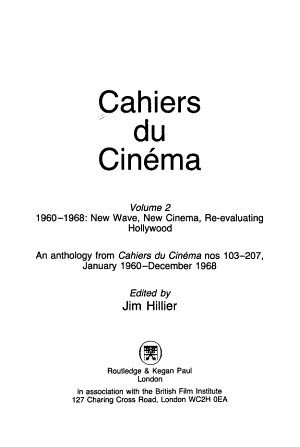 Cahiers Du Cin  ma  1960 1968  new wave  new cinema  re evaluating Hollywood